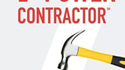 The 7-Power Contractor: Run Your Contracting Business With Less Stress and More Success by Al Levi