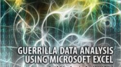 Guerrilla Data Analysis for Microsoft Excel 2nd Edition Excel 2010/2013 by Oz du Soleil and Bill Jelen