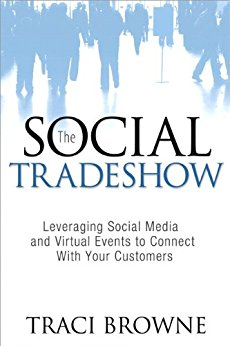 The Social Tradeshow by Traci Browne