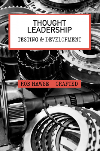 Thought Leadership Testing & Development